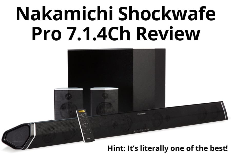 nakamichi shockwafe pro 7.1 review